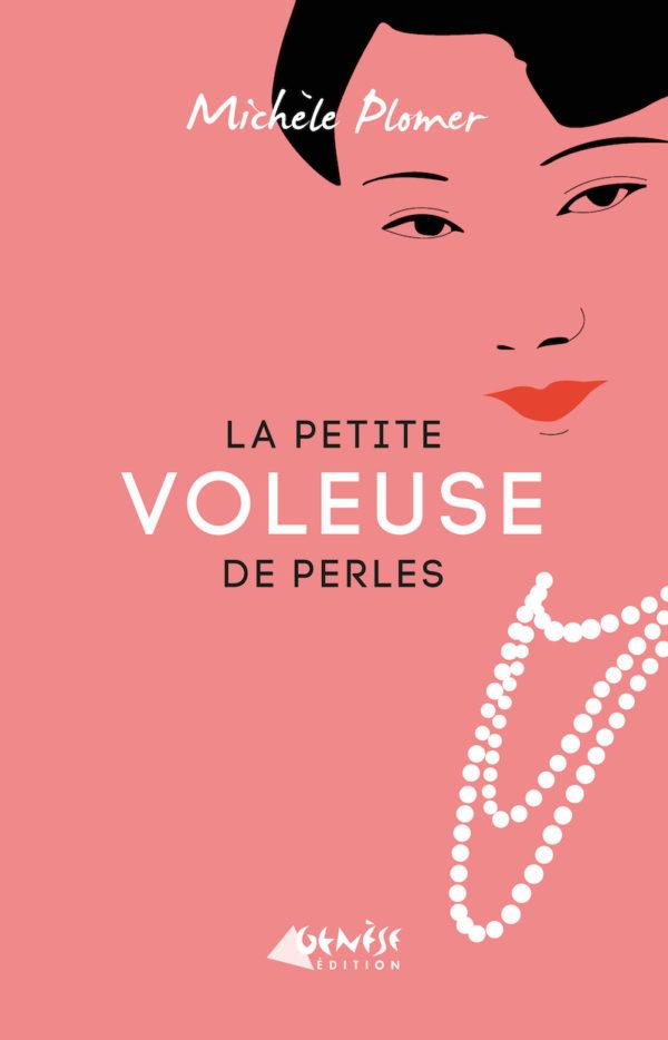 Ouvrage La petite voleuse de perles Michèle Plomer