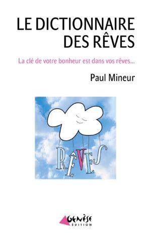 le dictionnaire des reves Paul Mineur