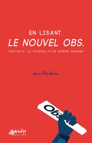Ouvrage En lisant le Nouvel Obs de Jean-Pol Baras