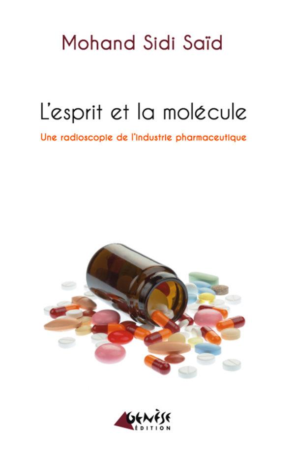 Livre l esprit et la molecule de Mohand Sidi Said