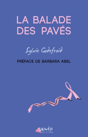 La balade des pavés Sylvie Godefroid