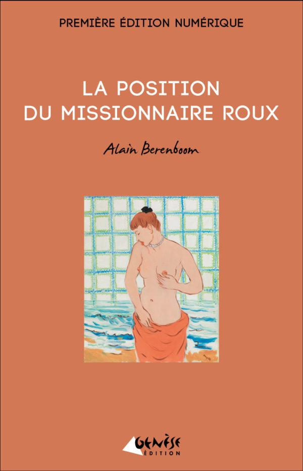 Livre La position du missionnaire roux de Alain Berenboom