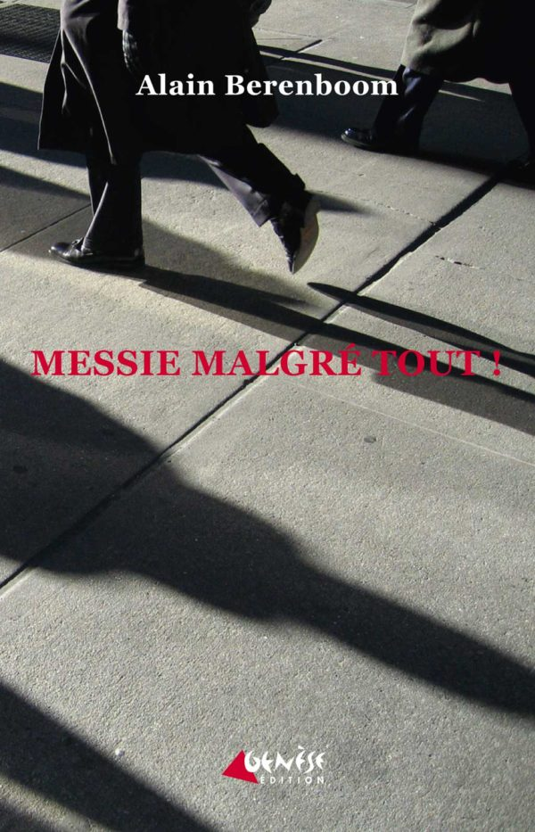 Roman Messie malgré tout de Alain Berenboom