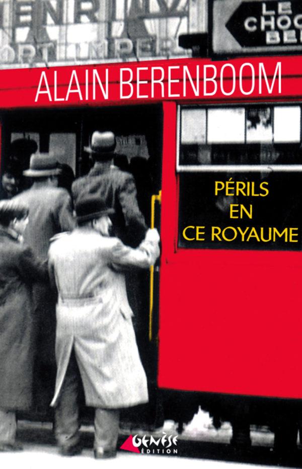 Roman Périls en ce royaume de Alain Berenboom