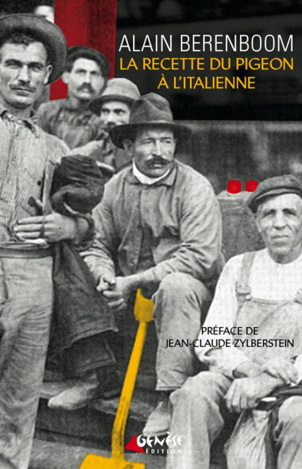 Roman de Alain Berenboom - La recette du pigeon à l'italienne