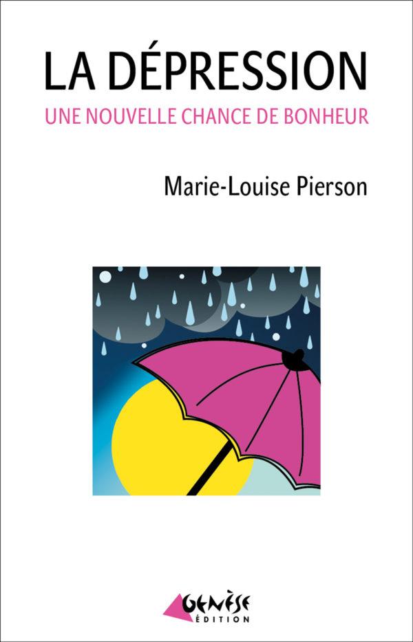 Livre sur la dépression de Marie-Louise Pierson