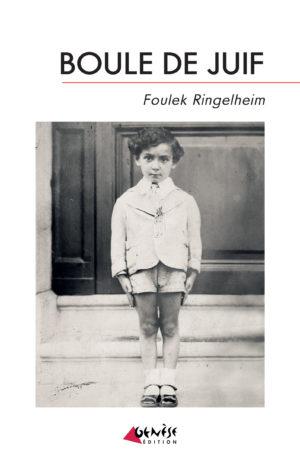 Boule de juif - Foulek Ringelheim