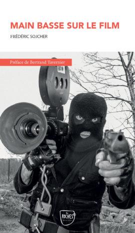 Main basse sur le film - Frédéric Sojcher